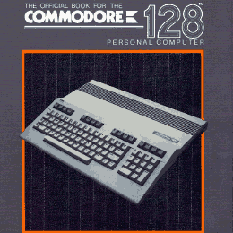 SAMS Official book for the Commodore 128