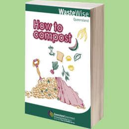 Queensland Australia Waterwise Guide to Composting